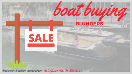 Blog - Boat buying blunders - Silver Lake Marine